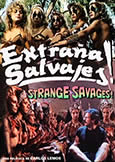 (615) STRANGE SAVAGES [Extranas Salvajes] (1988) Amazon Warriors