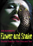Flower and Snake (Double Feature) (X)